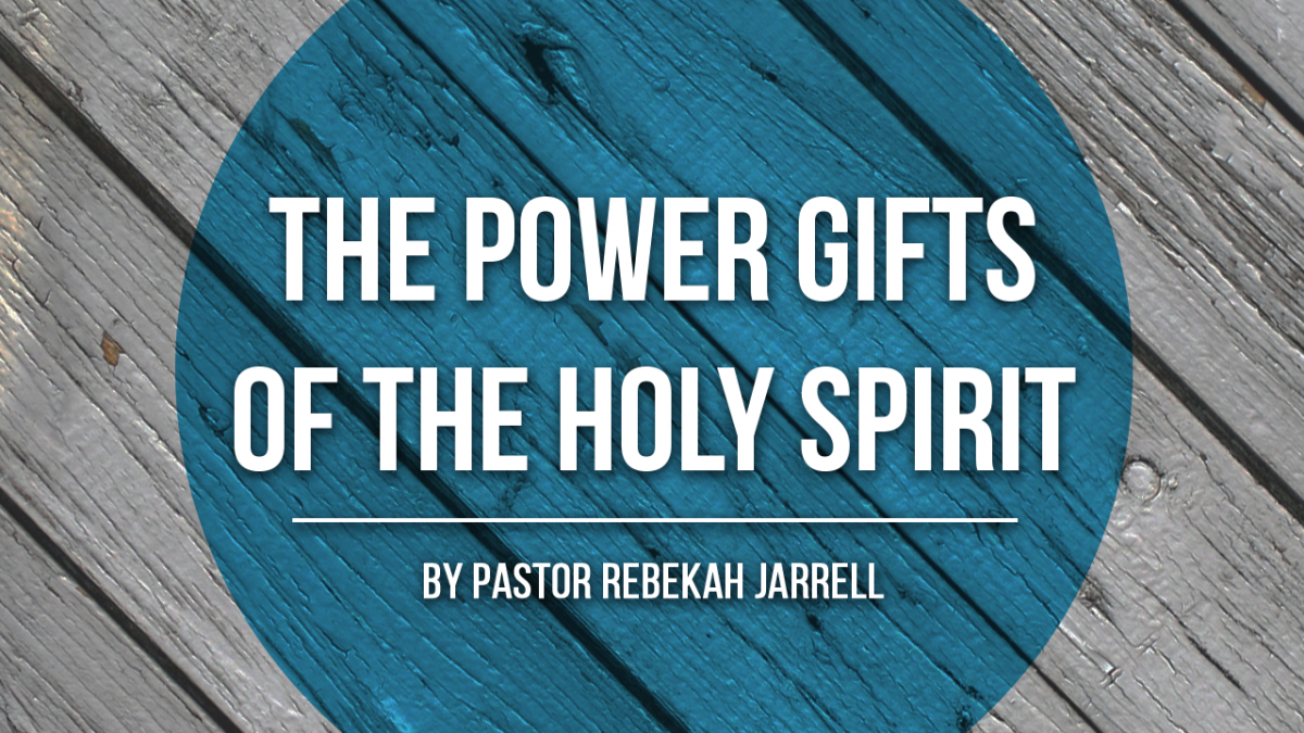 The Power Gifts of the Holy Spirit - Glad Tidings